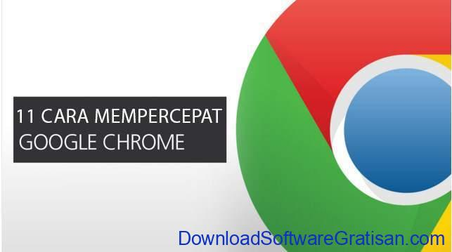 cara-mempercepat-google-chrome